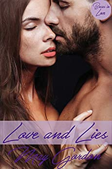 Love and Lies (Bosses in Love Book 2) by [Gordon, May]