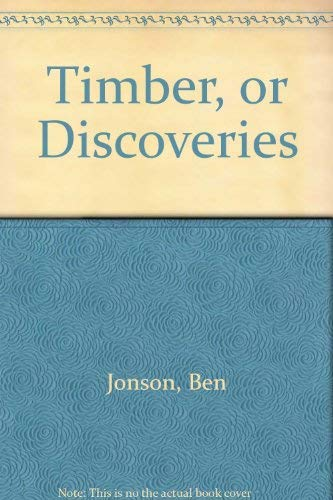Ben Jonson's Timber: Or, Discoveriesの詳細を見る