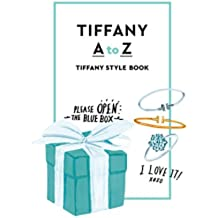 TIFFANY AtoZ TIFFANY STYLE BOOK(通常版) (幻冬舎単行本)