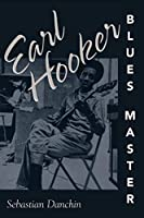 Earl Hooker, Blues Master (American Made Music Series)