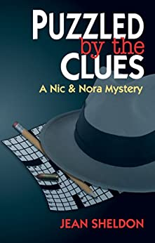 Puzzled by the Clues (A Nic & Nora Mystery Book 2) by [Sheldon, Jean]
