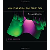 Analyzing Neural Time Series Data: Theory and Practice (The MIT Press) (English Edition)