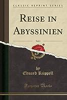 Reise in Abyssinien, Vol. 2 (Classic Reprint)