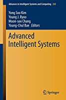 Advanced Intelligent Systems (Advances in Intelligent Systems and Computing)