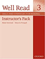 Well Read 3 Instructor's Pack: Skills and Strategies for Reading