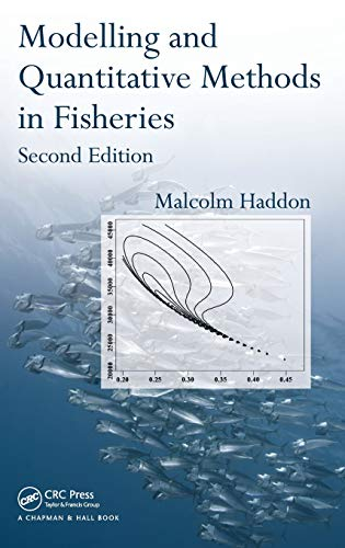 Download Modelling and Quantitative Methods in Fisheries, Second Edition 1584885610