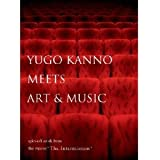 """YUGO KANNO MEETS ART&MUSIC spin-off work from the movie""""The Intermission"""""""