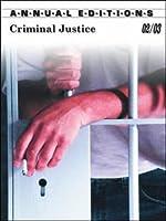 Criminal Justice 02/03 (Annual Editions Criminal Justice)