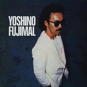 YOSHINO FUJIMAL (生産限定SHM-CD紙ジャケット仕様)