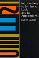 Introduction to Symbolic Logic and Its Applications by Rudolf Carnap(2011-11-02)