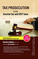 Tax Prosecution (Under Income-tax and GST Laws)