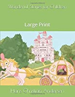 Wonderful Stories for Children: Large Print