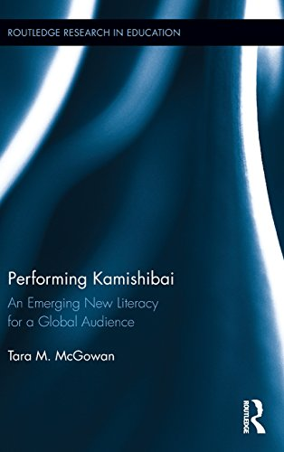 Performing Kamishibai: An Emerging New Literacy for a Global Audience (Routledge Research in Education)