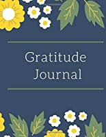 Gratitude Journal For Adult/Daily Reflection/Cultivate An Attitude Of Gratitude: Cute Personalized Empty Notebook (110 Pages 17.50 x 11.25)