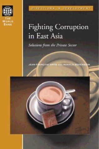 Download Fighting Corruption in East Asia: Solutions from the Private Sector (Directions in Development) 082135535X