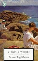 To the Lighthouse (Twentieth Century Classics)