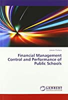 Financial Management Control and Performance of Public Schools