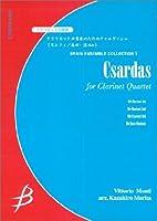 アンサンブルコレクション1 Cl4重奏 チャルダッシュ クラリネットシジュウソウノタメノチャルダッシュ (ENMS)