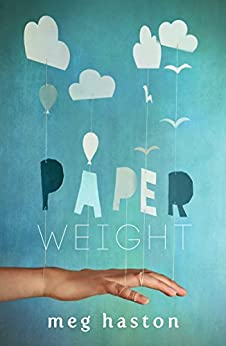 Paperweight by [Haston, Meg]