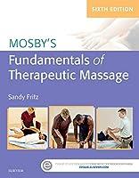 Mosby's Fundamentals of Therapeutic Massage, 6e