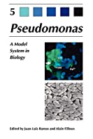 Pseudomonas: Volume 5: A Model System in Biology