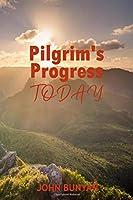 Pilgrim's Progress Today