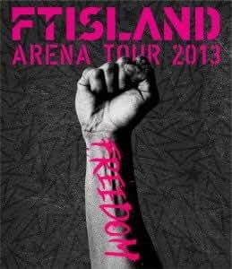 ARENA TOUR 2013 FREEDOM(Blu-Ray)