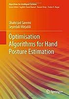 Optimisation Algorithms for Hand Posture Estimation (Algorithms for Intelligent Systems)