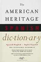 The American Heritage Spanish Dictionary: Spanish/English, Ingles/Espanol