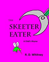 The Skeeter Eater