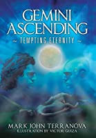 Gemini Ascending: Tempting Eternity: A Gemini Ascending Series Book