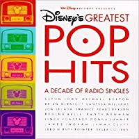 Disney's Greatest Pop Hits: A Decade Of Radio Singles [Blisterpack]
