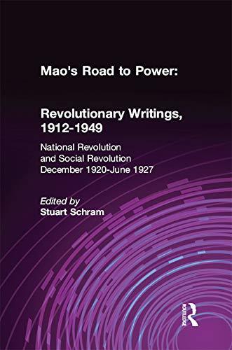 Mao's Road to Power: Revolutionary Writings, 1912-49: v. 2: National Revolution and Social Revolution, Dec.1920-June 1927: Revolutionary Writings, 1912-49 ... WRITINGS, 1912-1949) (English Edition)