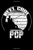 """Reel Cool POP: Blank Lined Fishing Notebook - 6""""x9"""" , 120 Page Lined Paperback journal"""