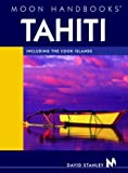 Moon Handbook Tahiti: Including the Cook Islands (Moon Tahiti)