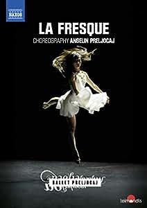 バレエ《ラ・フレスク》(バレエ・プレルジョカージュ)[DVD]