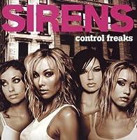Control Freaks by Sirens (2004-11-21)