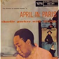 エイプリル・イン・パリ~チャーリー・パーカー・ウィズ・ストリングス+4(紙ジャケット仕様)