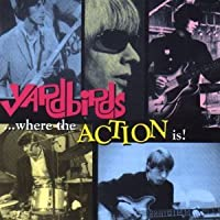 Where the Action Is by The Yardbirds (1997-03-24)