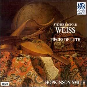 シルヴィウス・レオポルト・ヴァイス(1686-1750);リュート曲集 (Sylvius Leopold Weiss: Pieces De Luth)