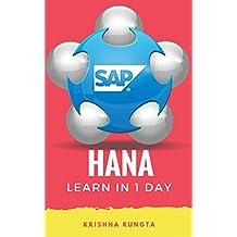 Learn HANA in 1 Day: Definitive Guide to Learn SAP HANA for Beginners