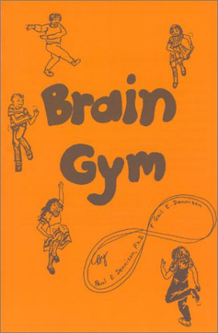Brain Gym: Simple Activities for Whole Brain Learning (Orange)