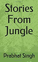 Stories From Jungle