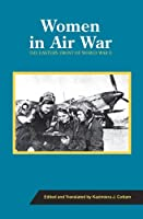 Women in Air War: The Eastern Front of World War II