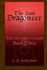 The Last Dragoneer (The Chronicles of Susah) ペーパーバック