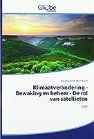 Klimaatverandering - Bewaking en beheer - De rol van satellieten: title