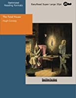 The Fatal House: Easyread Super Large 20pt Edition