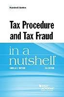 Tax Procedure and Tax Fraud in a Nutshell (Nutshells)