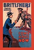 """"""" Britishers : You 're needed : Come Across Now """"印刷枠なし紙印刷20x 30)"""