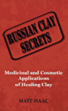 Russian Clay Secrets: Medicinal and Cosmetic Applications of…